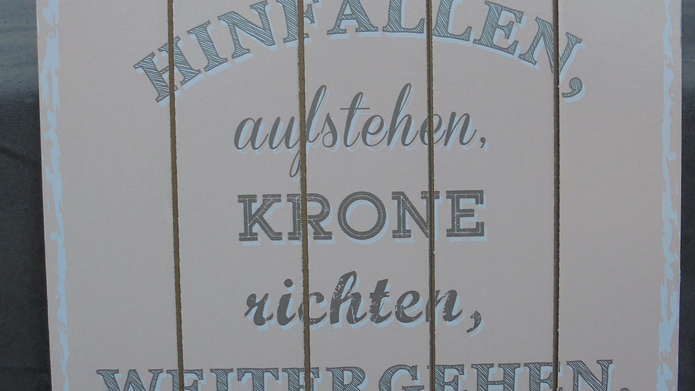 "Holzschild ""Hinfallen....."""