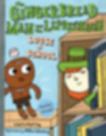 The Gingerbread Man and the Leprechaun Loose at School