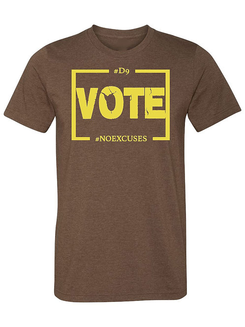 D9 Votes NO EXCUSES -Brown/Gold