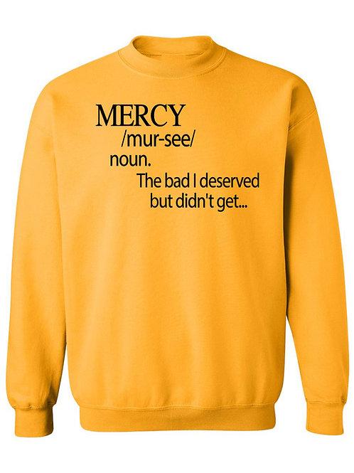 MERCY DEFINED SWEATSHIRT