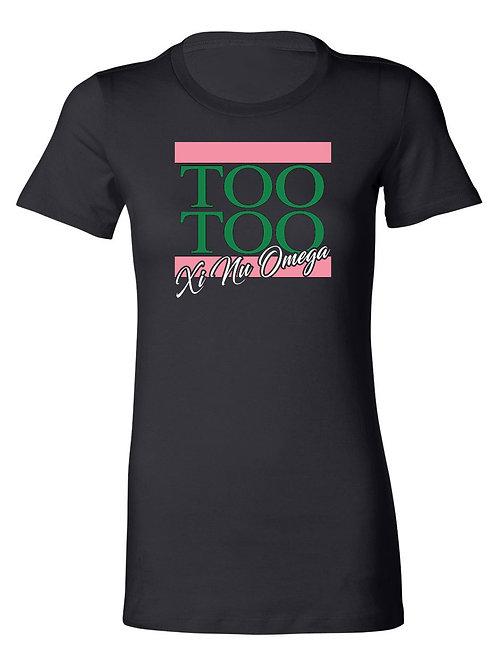 Too Too Xi Nu Tshirt