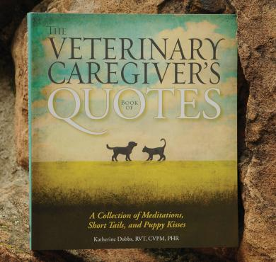 Veterinary Caregivers Book of Quotes