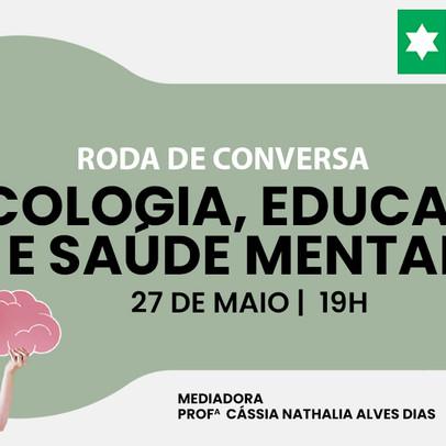 Cathedral promove Roda de Conversa: psicologia, educação e saúde