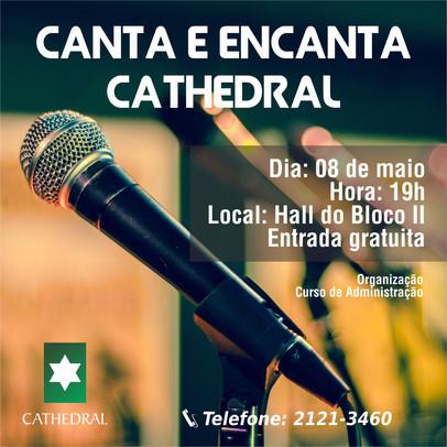 Evento cultural Canta e Encanta Cathedral