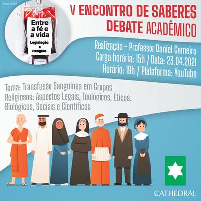 ENCONTRO DE SABERES – Debate acadêmico aborda Transfusão Sanguínea em Grupos Religiosos