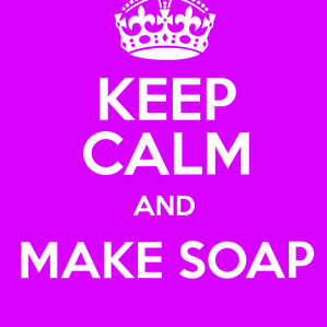 Keep Calm & Soap On!
