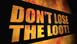 Don't Lose the Loot