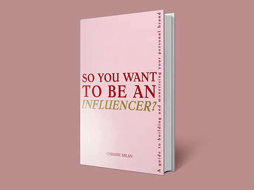 So you want to be an Influencer? The eBook