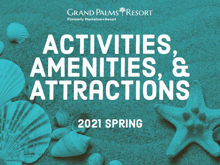 Activities, Amenities, and Attractions – Spring 2021