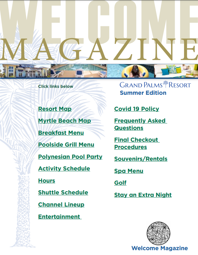 Grand Palms Resort's Welcome Magazine - Enjoy activities, amenities, and attractions on your Myrtle Beach vacation during your stay at Grand Palms Resort formerly Plantation Resort.
