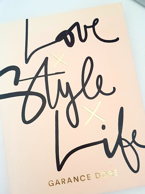 Love Style Life by Garance Dore'