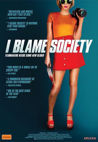 I Blame Society Poster.jpeg