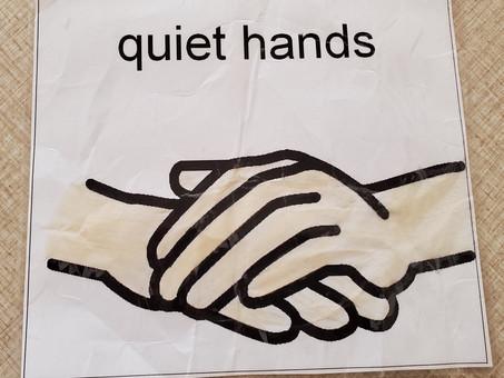 Quiet Hands