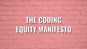 The Coding Equity Manifesto