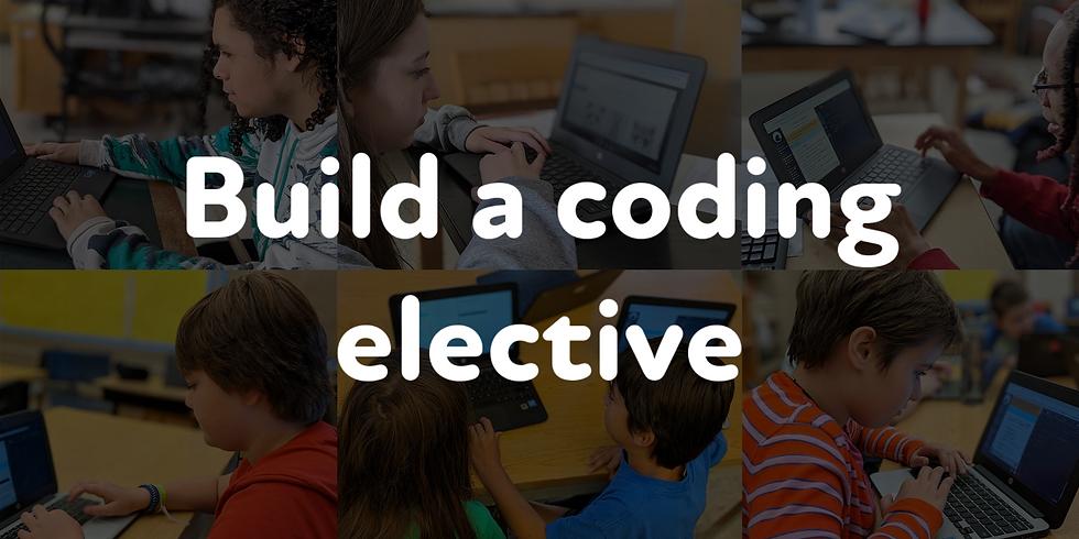 Build a coding elective