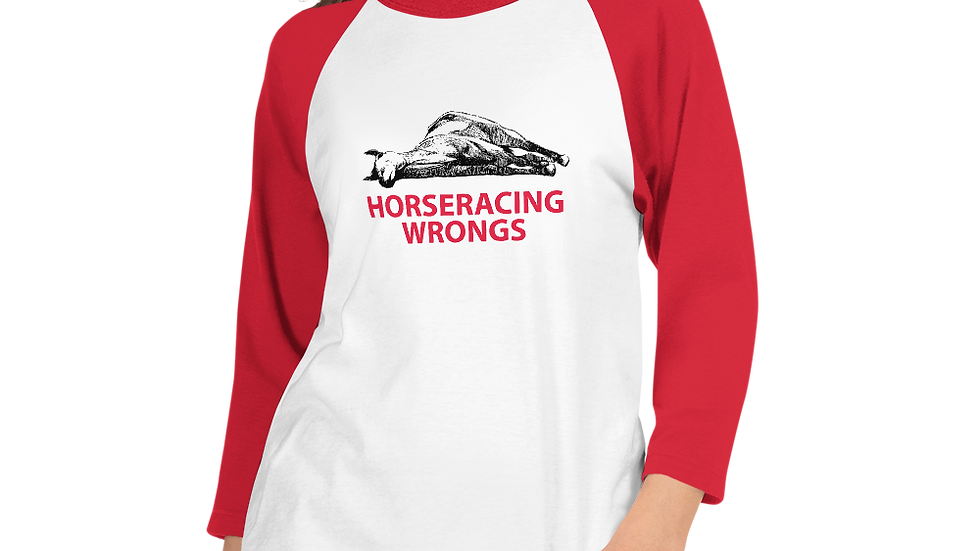 Horseracing Wrongs 3/4 sleeve raglan shirt