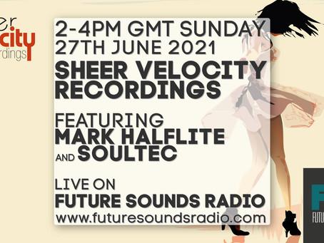 June 2021 Sheer Velocity Radio Show Archive