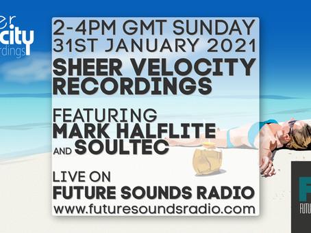 Sheer Velocity Radio Show Archive 31st January 2021