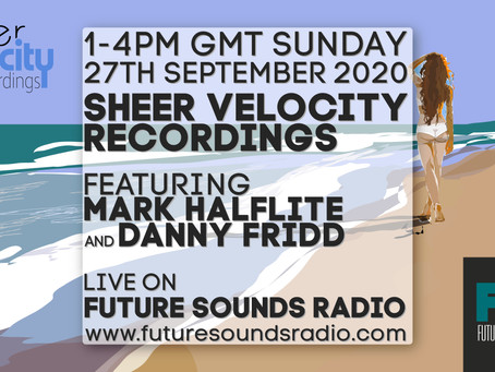 Archive of 27th September Sheer Velocity Radio Show