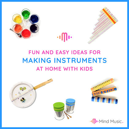 MAKING INSTRUMENTS AT HOME WITH KIDS