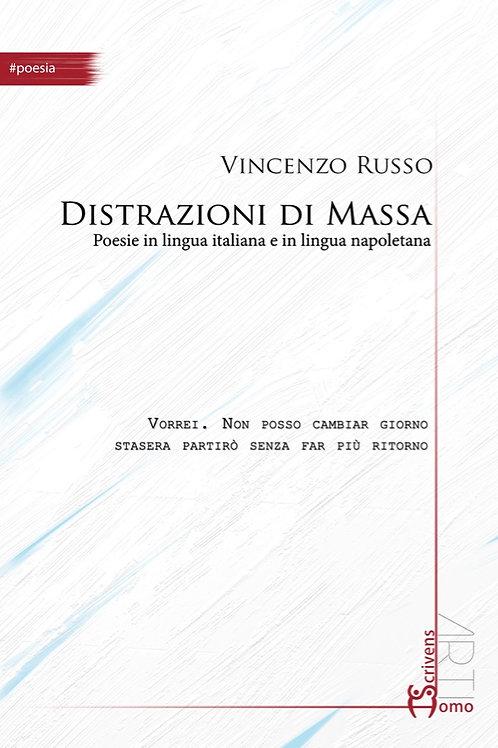 Distrazioni di Massa - Vincenzo Russo