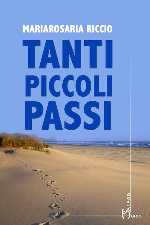 Tanti Piccoli passi - Mariarosaria Riccio
