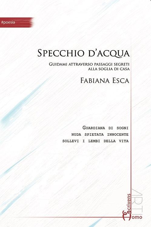 Specchio d'acqua - Fabiana Esca