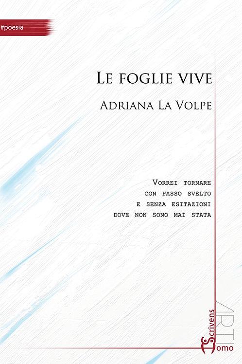 Le foglie vive - Adriana La Volpe