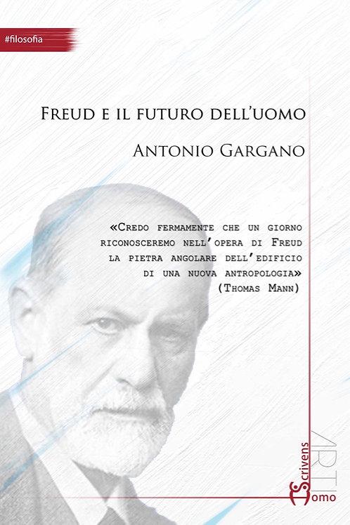 Freud e il futuro dell'uomo - Antonio Gargano