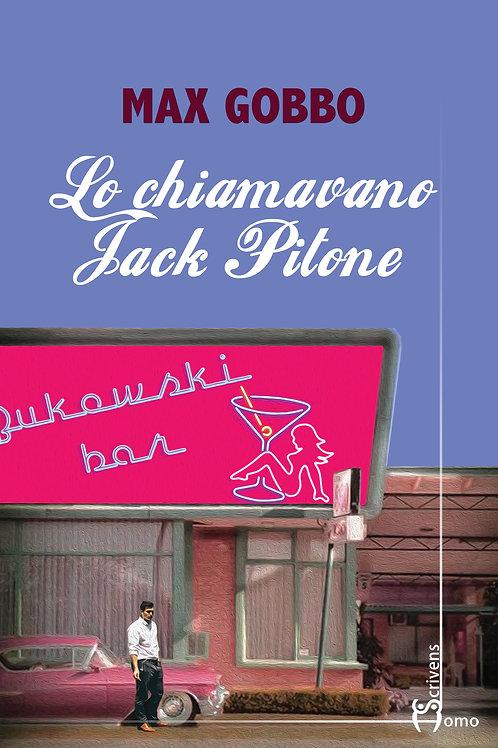 Lo chiamavano Jack Pitone - Max Gobbo