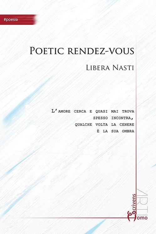Poetic rendez-vous - Libera Nasti