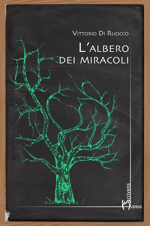 L'albero dei miracoli - Vittorio Di Ruocco