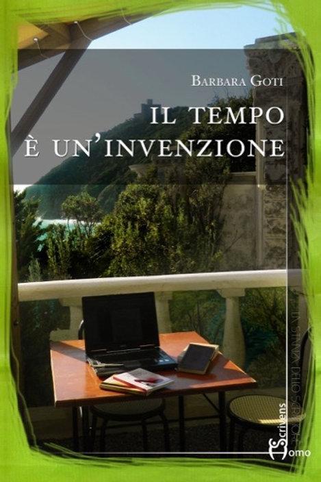 Il tempo è un'invenzione - Barbara Goti