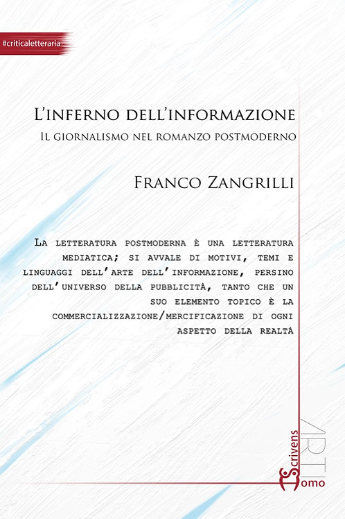 L'inferno dell'informazione - Franco Zangrilli