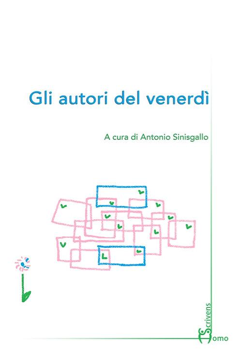 Gli autori del venerdì - Antonio Sinisgallo
