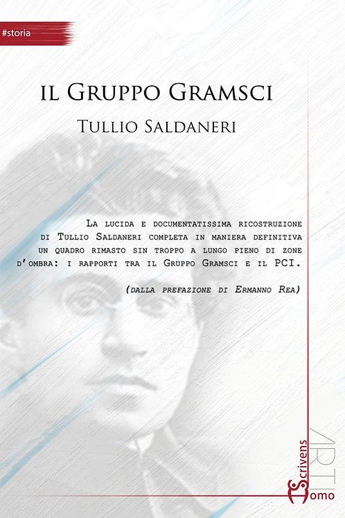 Il Gruppo Gramsci - Tullio Saldaneri