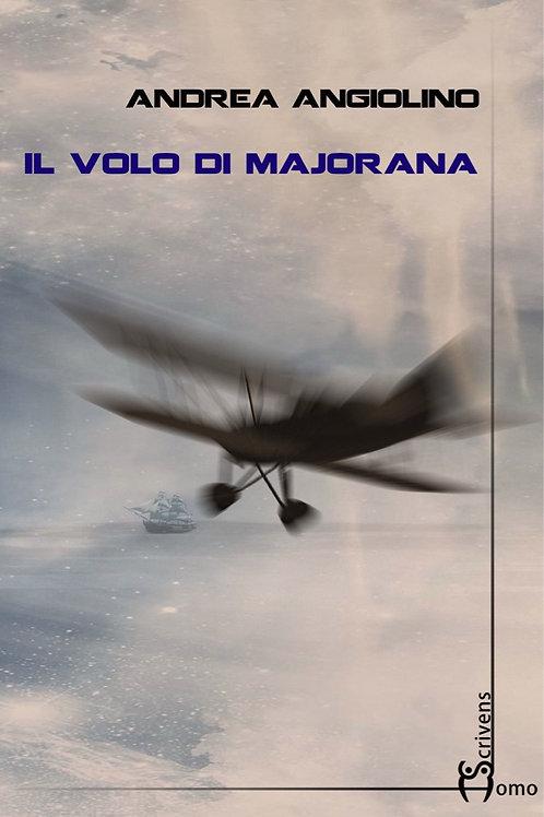 Il volo di Majorana - Andrea Angiolino