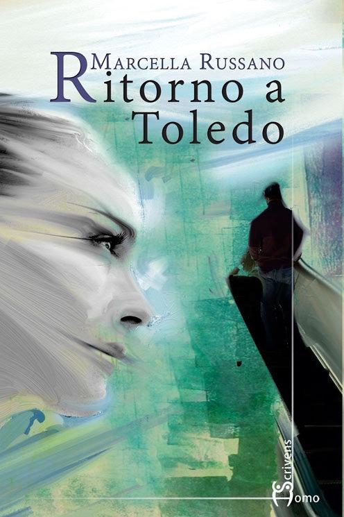 Ritorno a Toledo - Marcella Russano