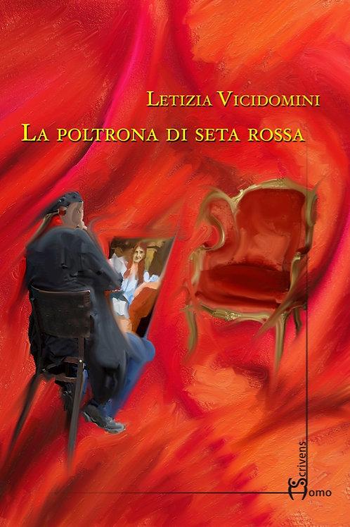 La poltrona di seta rossa - Letizia Vicidomini