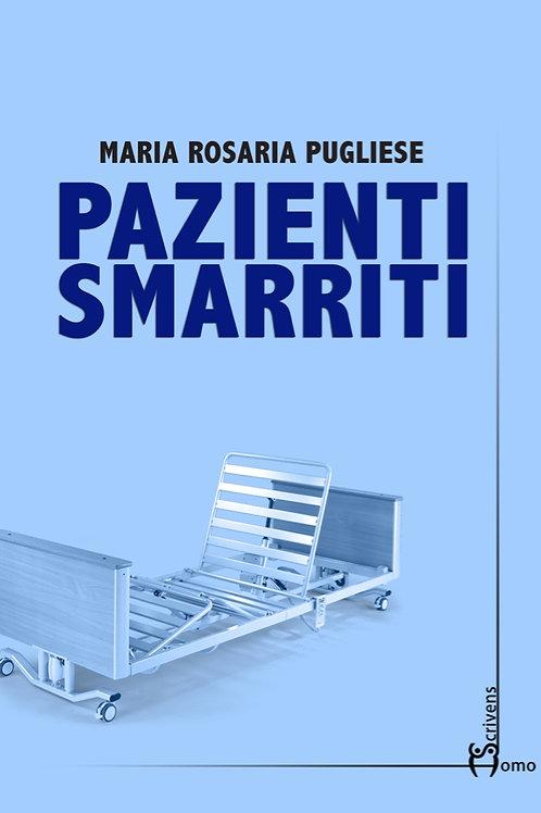 Pazienti smarriti - Maria Rosaria Pugliese