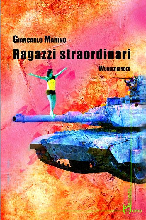 Ragazzi straordinari - Giancarlo Marino
