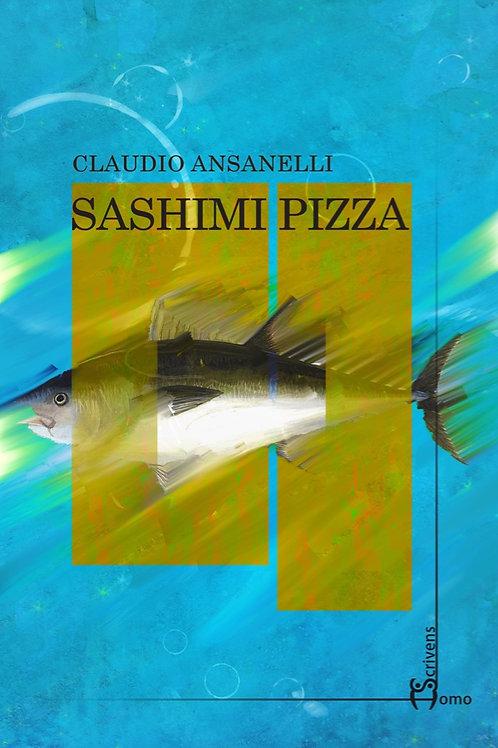 Sashimi pizza - Claudio Ansanelli