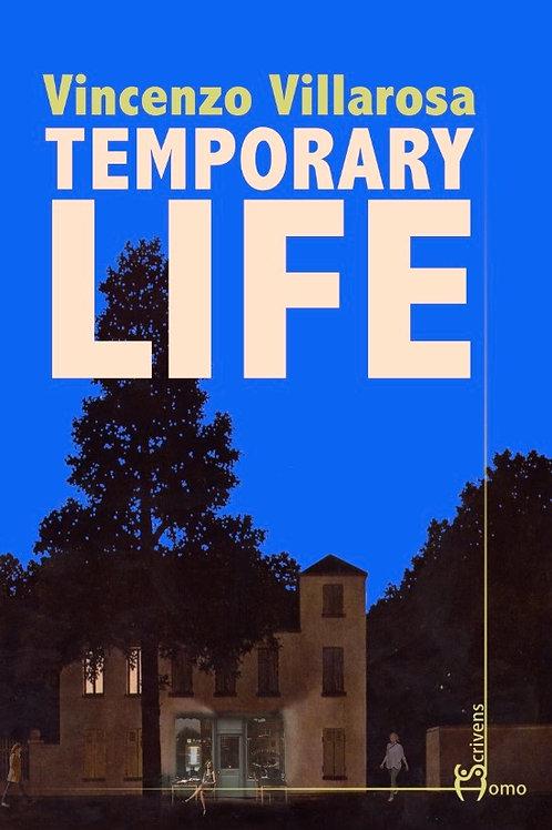 Temporary life - Vincenzo Villarosa