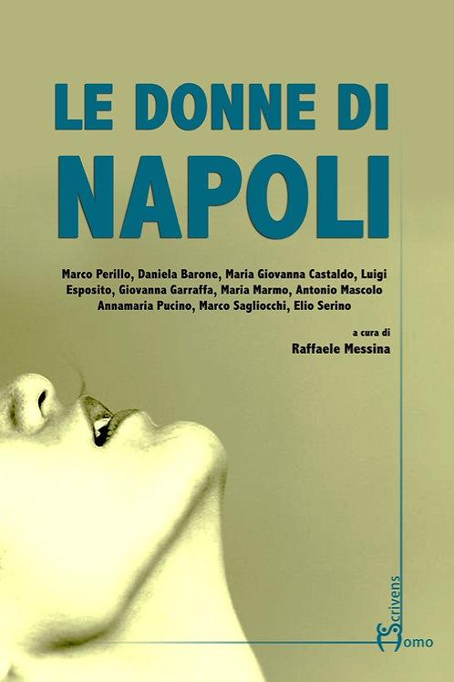 Le donne di Napoli - AA. VV., Raffaele Messina