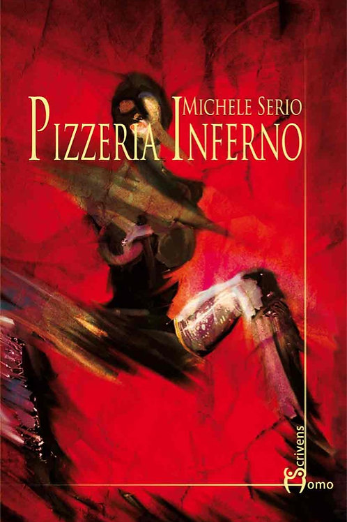 Pizzeria Inferno - Michele Serio
