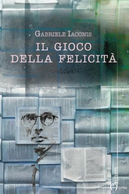 ll gioco della felicità - Gabriele Iaconis