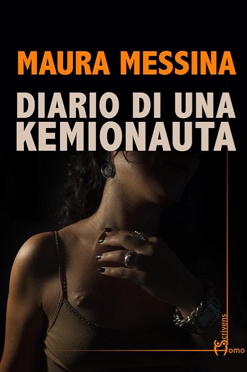 Diario di una kemionauta - Maura Messina