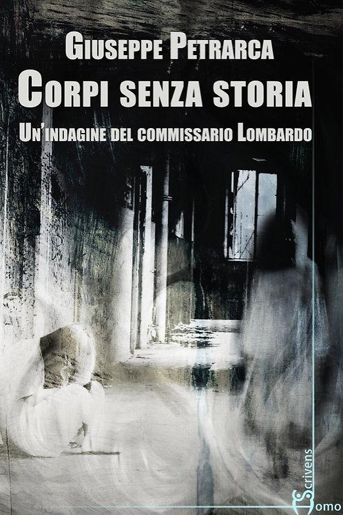Corpi senza storia - Giuseppe Petrarca