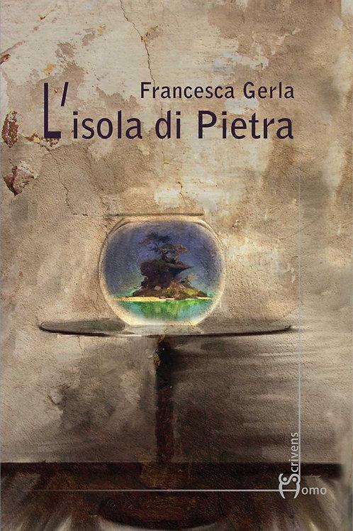 L'isola di Pietra - Francesca Gerla