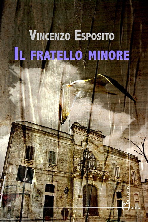 Il fratello minore - Vincenzo Esposito